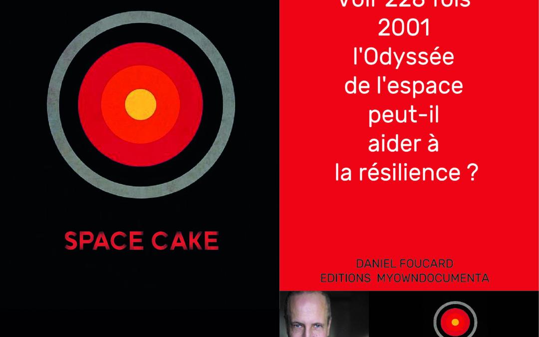 Space Cake – Daniel Foucard