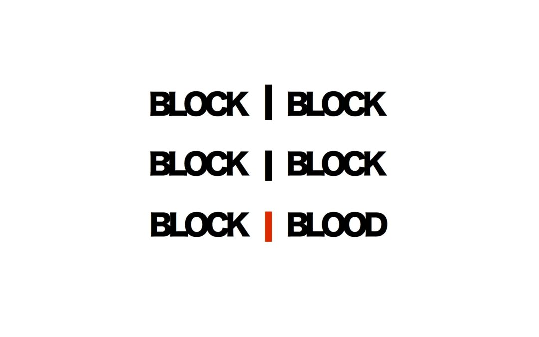 Block Blood