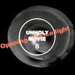 UNHOLY MOVIE – Short cut #8